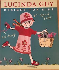Designs-for-Kids-Hand-Knits-and-Things-Lucinda-Guy-Paperback-Book-Knitting-2005