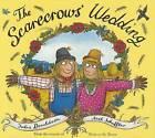 The Scarecrows' Wedding by Julia Donaldson (Hardback, 2014)