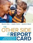 The Other Side of the Report Card: Assessing Students' Social, Emotional, and Character Development by Dominic C. Moceri, Maurice J. Elias, Joseph J. Ferrito (Paperback, 2015)