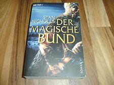 Stan Nicholls -- Der MAGISCHE BUND / Bhealfa-Saga  # 1 / Paperback  2005