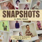 Snapshots by Mark Hamer (Paperback, 2013)