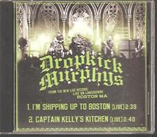 "Dropkick Murphys ""I'm Shipping Up To Boston (Live)"" Acetate PROMO CD"