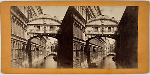Stéréo, Italie, Venise, pont des Soupirs Vintage stereo card,  Tirage albuminé