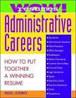 Wow! Resumes for Administrative Careers: How to Put Together a Winning Resume by Rachel Lefkowitz (Paperback, 1997)