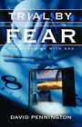 Trial by Fear by David Pennington (Paperback / softback, 2002)
