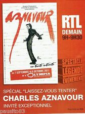 PUBLICITE ADVERTISING 116  2011   Charles Aznavour  concert Olympia &  radio RTL