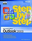 Microsoft Office Outlook 2003 Step by Step by Online Training Solutions (Mixed media product, 2003)
