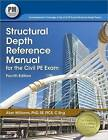 Structural Depth Reference Manual for the Civil PE Exam by Alan Williams (Paperback / softback, 2015)