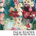 Beside The Ones We Love 5024545710427 by Palm Reader CD