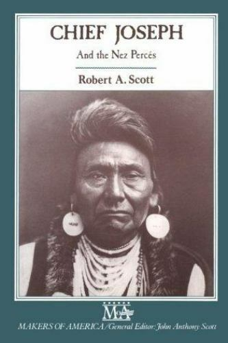 Chief Joseph and Nez Perces [Makers of America]