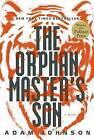 The Orphan Master's Son by Adam Johnson (Hardback)
