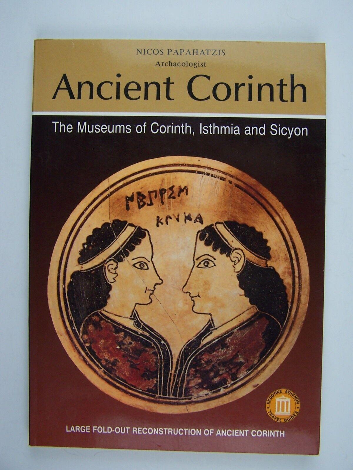 Ancient Corinth Paperback by Nicos Papahatzis