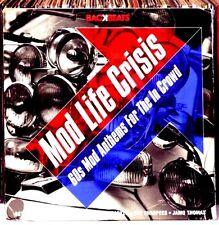 Mod Life Crisis ~ 60s / Sixties Mod Anthems NEW CD R&B, NORTHERN SOUL,SOUL ETC