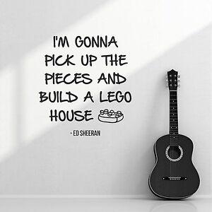 Image Is Loading Ed Sheeran Lego House Band Lyrics Quote Wall