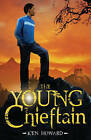 The Young Chieftain by Ken Howard (Paperback, 2010)