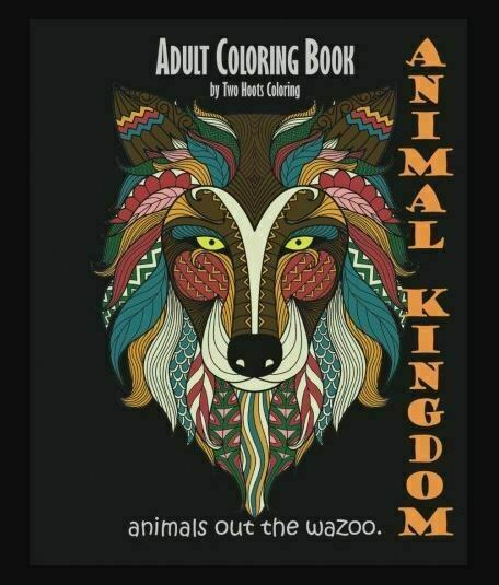 Adult Coloring Book: Animal Kingdom : Animals Out The Wazoo By Coloring  Books Grown-Ups And Two Hoots Coloring (2015, Trade Paperback) For Sale  Online EBay