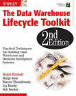 The Data Warehouse Lifecycle Toolkit by Warren Thornthwaite, Bob Becker, Ralph Kimball, Margy Ross, Joy Mundy (Paperback, 2008)