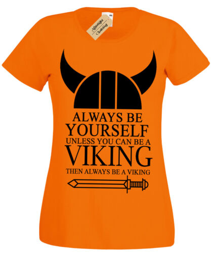 Always be a VIKING Womens T-Shirt BIG PRINT ragnar ladies odin funny top norse