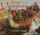 Songs of the Voyageurs by Theodore Christian Blegen (CD-Audio, 1998)