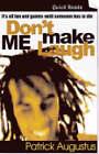Don't Make Me Laugh by Patrick Augustus (Paperback, 2006)