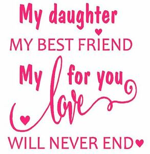 My Daughter My Best Friend T Shirt In 8 Vinyl Colors Free Shipping