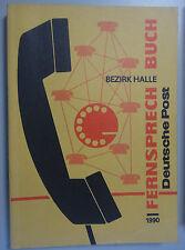 Fernsprechbuch Bezirk Halle 1990 Bad Kösen Gerbstedt Halle-Neustadt Könnern