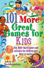 101 More Great Games for Kids by Jolene L. Roehlkepartain (Paperback, 2007)