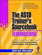 McGraw-Hill Training: Teambuilding : The ASTD Trainer's Sourcebook by Cresencio Torres and Deborah Fairbanks (1996, Paperback)