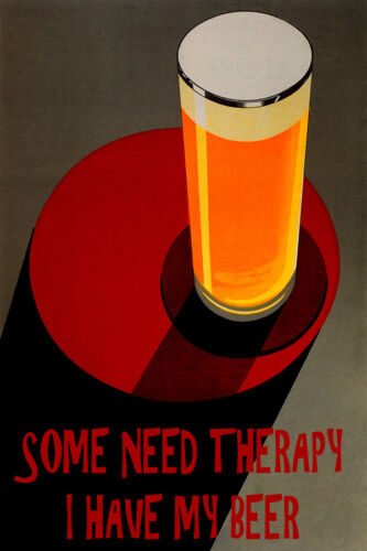 SOME NEED THERAPY I HAVE MY BEER VINTAGE POSTER REPRO
