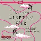 Liebten wir von Nina Blazon (2015)
