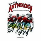 The Cycling Anthology: Volume 6 by Peloton Publishing Ltd (Paperback, 2015)