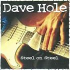 Steel on Steel by Dave Hole (CD, Jun-1995, Alligator Records)