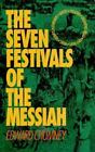 The Seven Festivals of the Messiah by Edward Chumney (1994, Paperback)