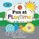 Fun at Playtime by Ellen Crimi-Trent (Paperback, 2014)