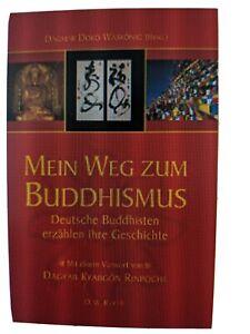 Mein Weg zum Buddhismus. Deutsche Buddhisten erzählen ih... Buch Zustand gut - Hannover, Deutschland - Mein Weg zum Buddhismus. Deutsche Buddhisten erzählen ih... Buch Zustand gut - Hannover, Deutschland