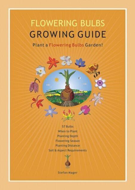 Flowering Bulbs Growing Guide by Stefan Mager