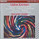 LN= Gidon Kremer Plays Milhaud, Vieuxtemps, Chausson & Satie