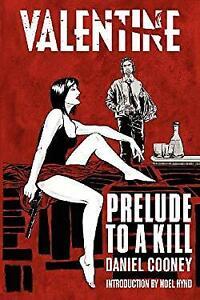 Valentine-Prelude-to-a-Kill-Paperback-Daniel-Cooney