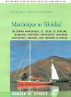 Martinique to Trinidad by Donald M Street (Paperback / softback, 2001)