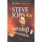 The Steve Jobs Way: ILeadership for a New Generation by William L. Simon, Jay Elliot (Paperback, 2011)