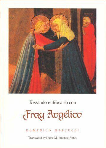 Rezando El Rosario Con Fray Angelico