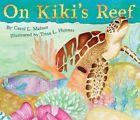 On Kiki's Reef by Carol L. Malnor (Hardback, 2014)