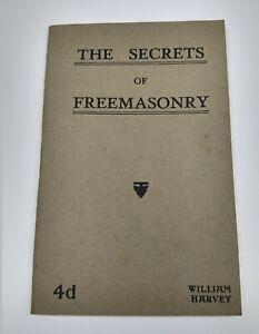 "Rare Masonic Book "" The Secret of FREEMASONRY "" by William Harvey dated 1940"