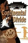 Continental Divide by Naveed Burney (Paperback / softback, 2002)
