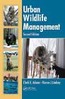 Urban Wildlife Management by Kieran J. Lindsey, Clark E. Adams (Hardback, 2009)