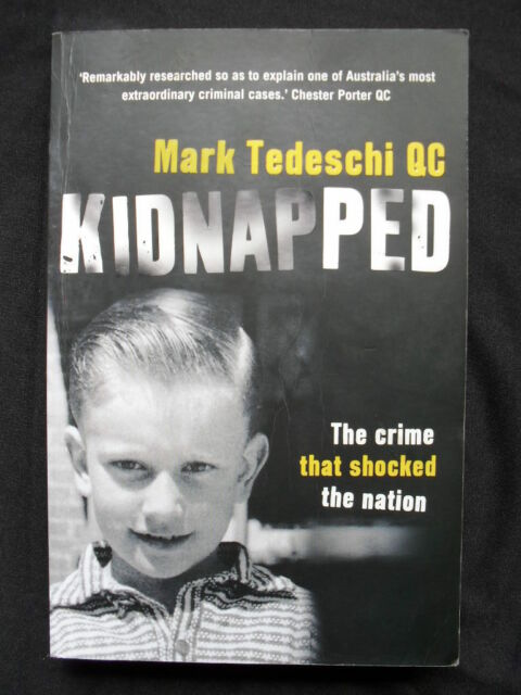KIDNAPPED: Mark Tedeschi QC: The Crime That Shocked The Nation: True Crime: PB15