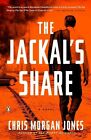 The Jackal's Share by Christopher Morgan Jones (Paperback / softback, 2014)