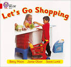 Let's Go Shopping: Band 02B/Red B by Betty Moon (Paperback, 2005)