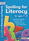 Spelling for Literacy: For Ages 7-8 by Andrew Brodie, Judy Richardson (Paperback, 2005)
