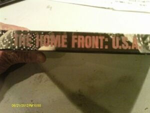 Home Front U.S.A. (World War II Series) by Bailey, Ronald H. Book The Fast Free